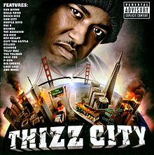 Обкладинка альбому «Thizz City» (Messy Marv, 2010)