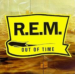 Обкладинка альбому «Out of Time» (R.E.M., 1991)