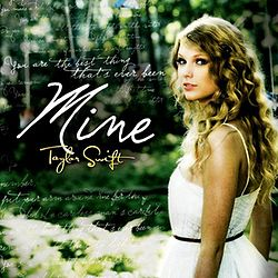 Taylor Swift - Mine.jpg