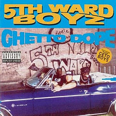 Обкладинка альбому «Ghetto Dope» (5th Ward Boyz, 1993)