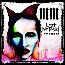 Обкладинка альбому «Lest We Forget: The Best Of» (Marilyn Manson, 2004)