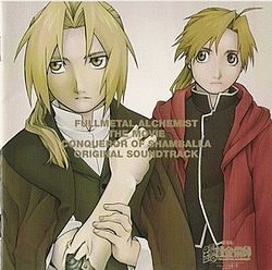 Fullmetal Alchemist The Movie Conqueror Of Shamballa OST cover.jpg
