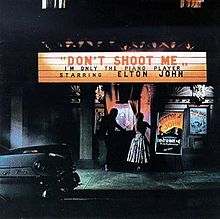 Elton John - Don't Shoot Me I'm Only the Piano Player.jpg