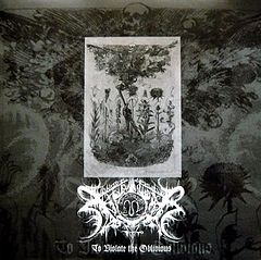 Обкладинка альбому «To Violate the Oblivious» (Xasthur, 2004)
