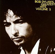 Обкладинка альбому «Bob Dylan's Greatest Hits Volume 3» (Боб Ділан, 1994)
