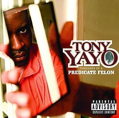 Обкладинка альбому «Thoughts of a Predicate Felon» (Tony Yayo, {{{Рік}}})