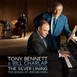 Bennett & Charlap - The Silver Lining- The Songs of Jerome Kern (album cover).jpg