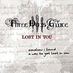 Three Days Grace - Lost In You.jpg
