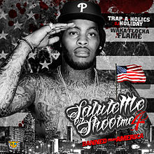 Обкладинка альбому «Salute Me or Shoot Me 4 (Banned from America)» (Waka Flocka Flame, {{{Рік}}})