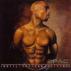 Обкладинка альбому «Until the End of Time» (2Pac, 2001)