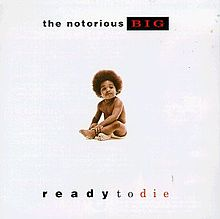 Обкладинка альбому «Ready to Die» (The Notorious B.I.G., 1994)