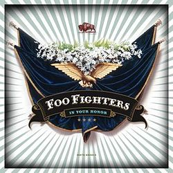 Foo fighters in your honor.jpg