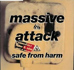 Massive Attack - Safe From Harm.jpg
