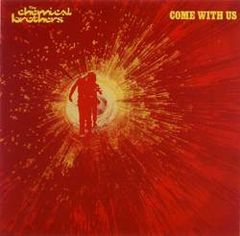 Обкладинка альбому «Come with Us» (The Chemical Brothers, 2002)