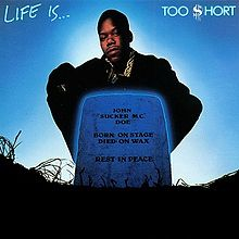 Обкладинка альбому «Life Is...Too Short» (Too Short, 1989)