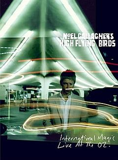 Обкладинка альбому «International Magic Live at The O2» (Noel Gallagher's High Flying Birds, {{{Рік}}})