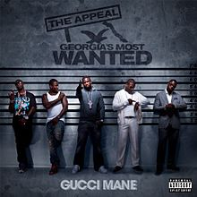 Обкладинка альбому «The Appeal: Georgia's Most Wanted» (Gucci Mane, 2009)