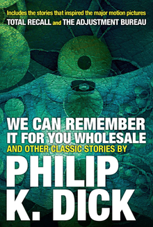 We Can Remember It for you Wholesale (Citadel Press, 2017).png