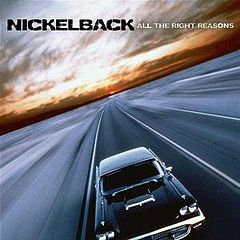 Обкладинка альбому «All the Right Reasons» (Nickelback, 2005)
