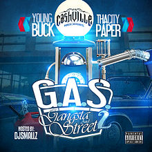 Обкладинка альбому «G.a.S — Gangsta and Street 2» (Young Buck та Tha City Paper, 2013)