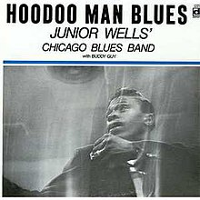Обкладинка альбому «Hoodoo Man Blues» (Джуніора Веллза та Chicago Blues Band, 1965)