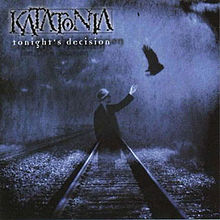 Обкладинка альбому «Tonight's Decision» (Katatonia, 1999)