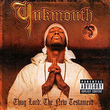 Обкладинка альбому «Thug Lord: The New Testament» (Yukmouth, 2001)
