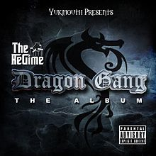 Обкладинка альбому «Dragon Gang» (The Regime, 2013)
