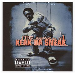 Обкладинка альбому «The Appearances of Keak da Sneak» (Keak da Sneak, 2001)