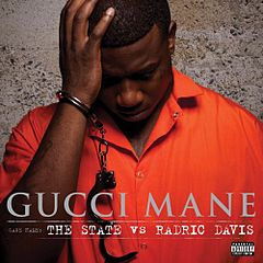 Обкладинка альбому «The State vs. Radric Davis» (Gucci Mane, 2009)