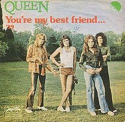Queen — You're My Best Friend.jpg