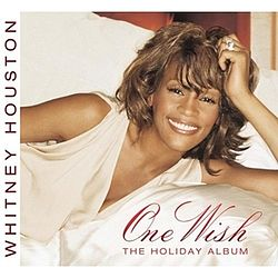 Whitney Houston - One Wish The Holiday Album.jpg