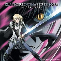 Claymore Intimate Persona.jpg