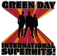 Обкладинка альбому «International Superhits!» (Green Day, 2001)