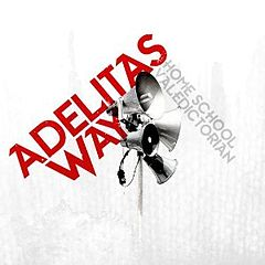Обкладинка альбому «Home School Valedictorian» (Adelitas Way, 2011)