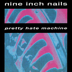 Обкладинка альбому «Pretty Hate Machine» (Nine Inch Nails, 1989)
