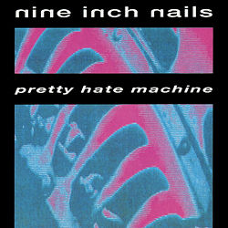 Nin-pretty hate machine.jpg