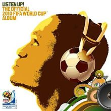 Обкладинка альбому «Listen Up! The Official 2010 FIFA World Cup Album» ()