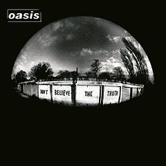Обкладинка альбому «Don't Believe the Truth» (Oasis, 2002)