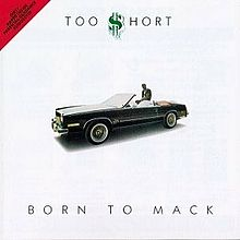 Обкладинка альбому «Born to Mack» (Too Short, 1987)
