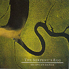 Обкладинка альбому «The Serpent's Egg» (Dead Can Dance, 1988)