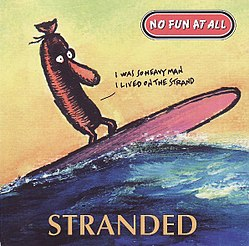No Fun At All – Stranded.jpg