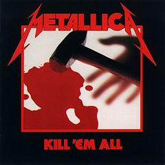Обкладинка альбому «Kill 'Em All» (Metallica, 1983)