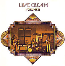 Обкладинка альбому «Live Cream Volume II» (Cream, 1972)