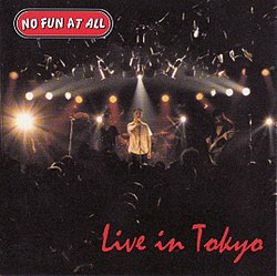 No Fun At All – Live In Tokyo.jpg