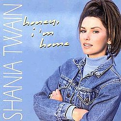 Shania Twain - Honey, I'm Home.JPG