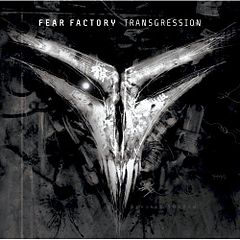 Обкладинка альбому «Transgression» (Fear Factory, 2005)