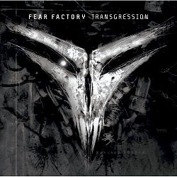Fear Factory - Transgression.jpg