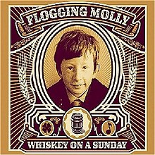 Обкладинка альбому «Whiskey on a Sunday» (Flogging Molly, 2006)