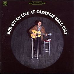 Bob Dylan - Live at Carnegie Hall 1963 (album cover).jpg